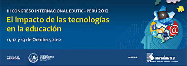 III CONGRESO INTERNACIONAL EDUTIC-PERÚ 2012